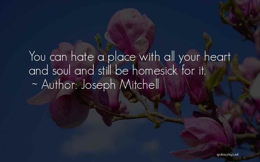 Joseph Mitchell Quotes 266386