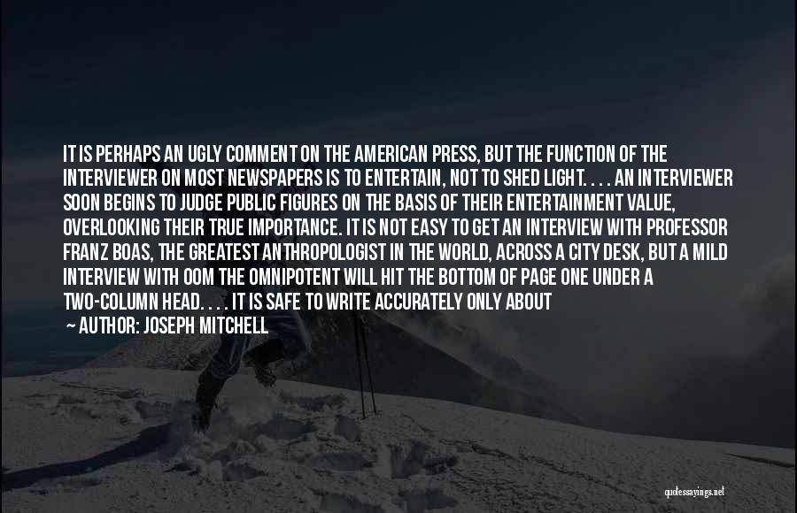 Joseph Mitchell Quotes 975456