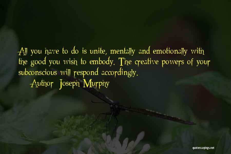 Joseph Murphy Quotes 1112149