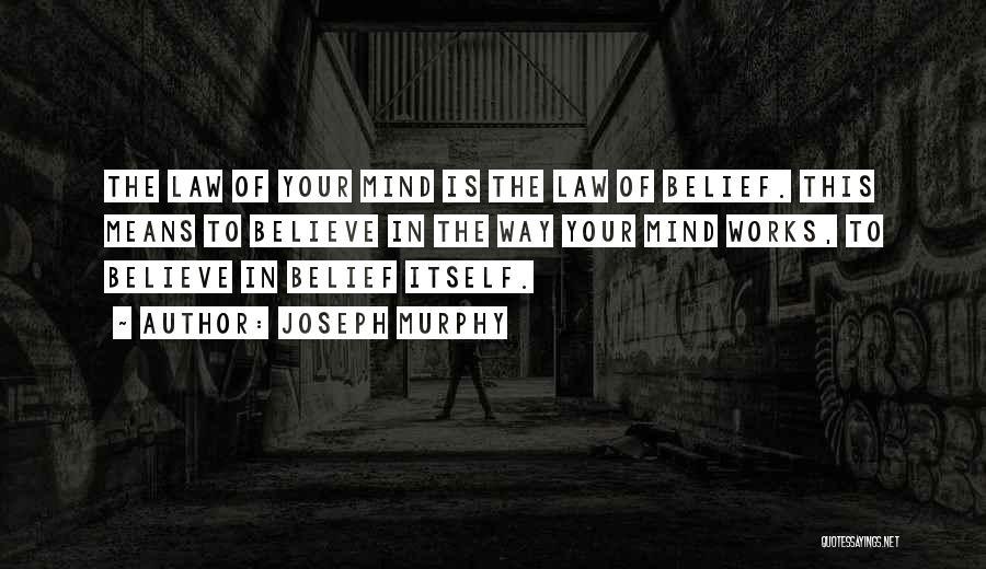 Joseph Murphy Quotes 1123332