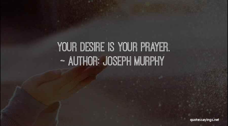 Joseph Murphy Quotes 1401486