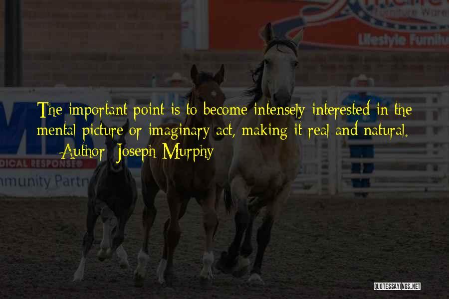 Joseph Murphy Quotes 1632949