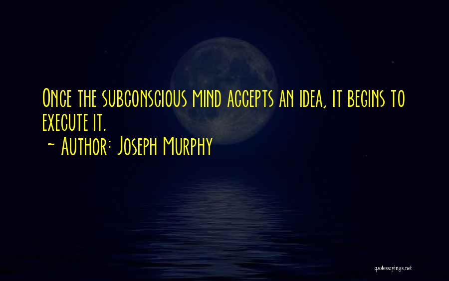 Joseph Murphy Quotes 179175