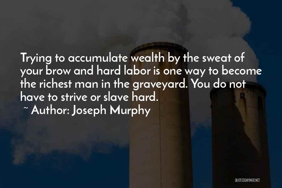 Joseph Murphy Quotes 315408