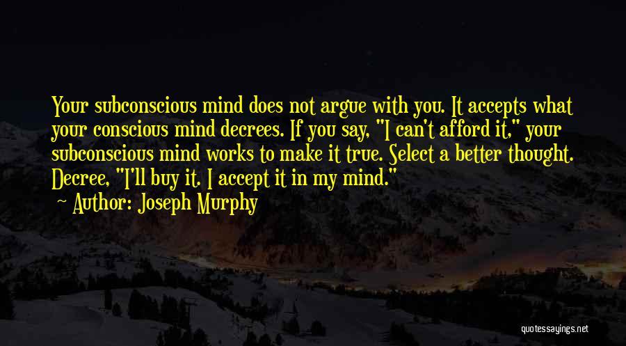 Joseph Murphy Quotes 347931