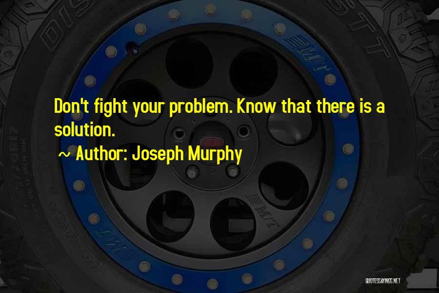 Joseph Murphy Quotes 631103