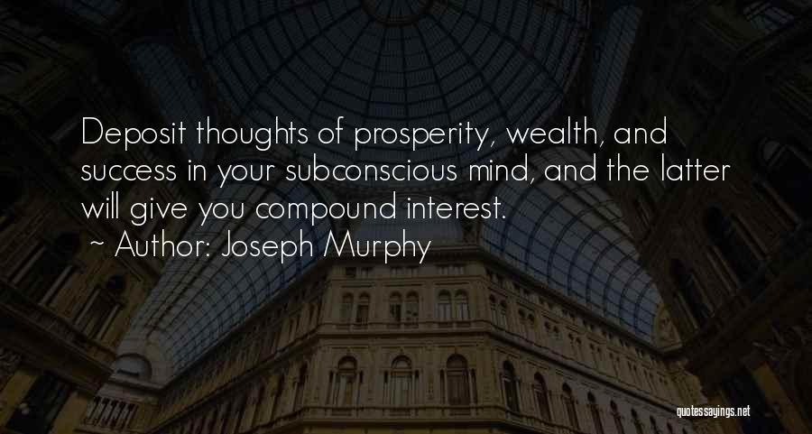 Joseph Murphy Quotes 777796