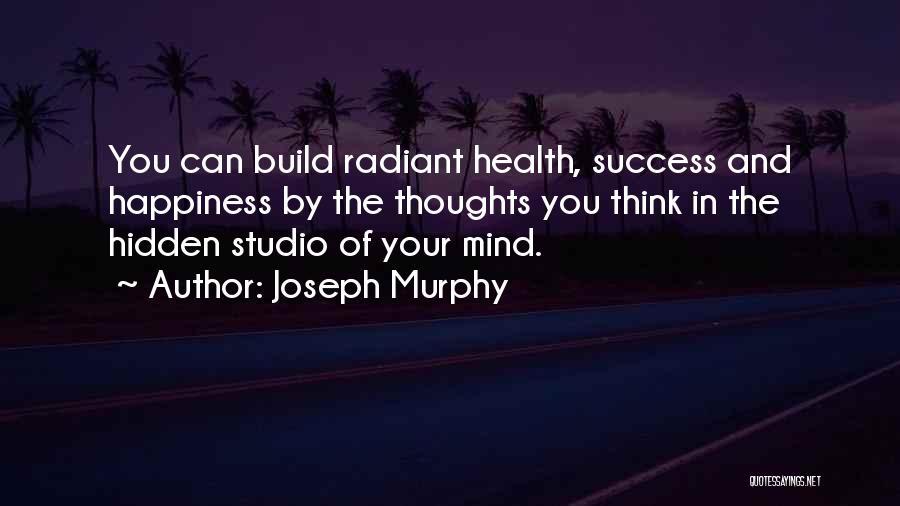 Joseph Murphy Quotes 909828