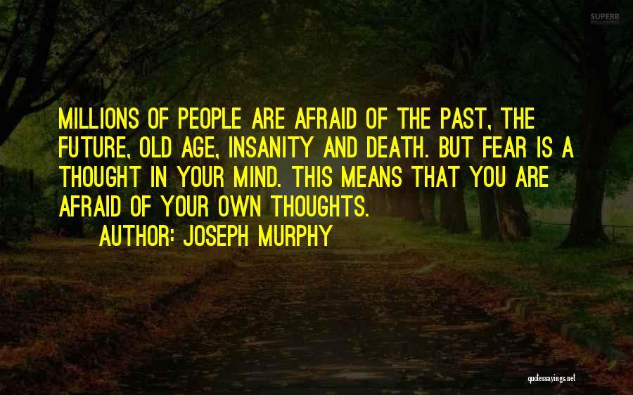 Joseph Murphy Quotes 957091
