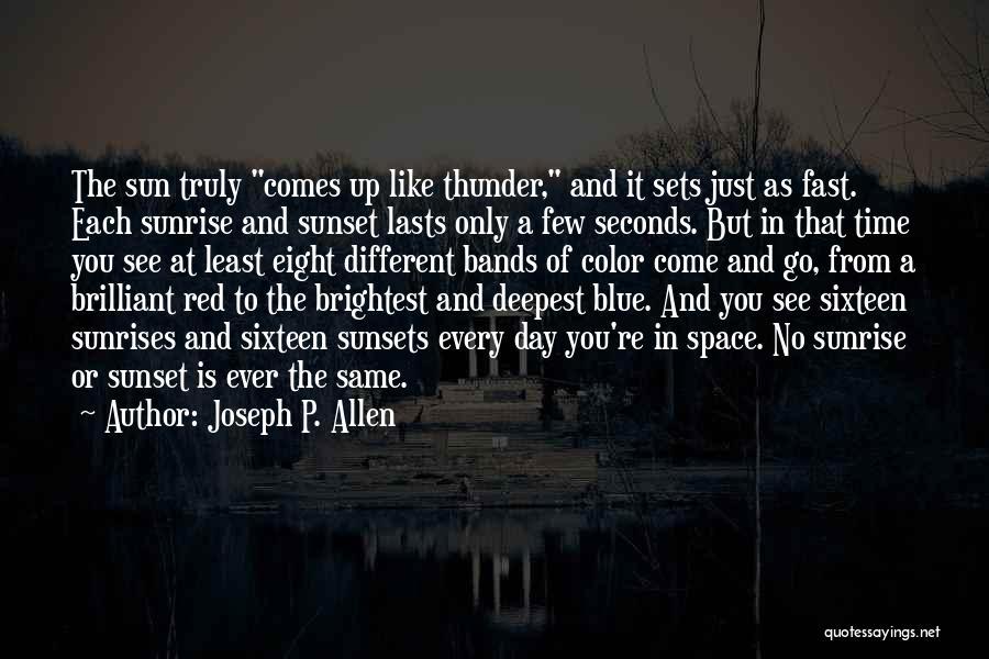 Joseph P. Allen Quotes 450491