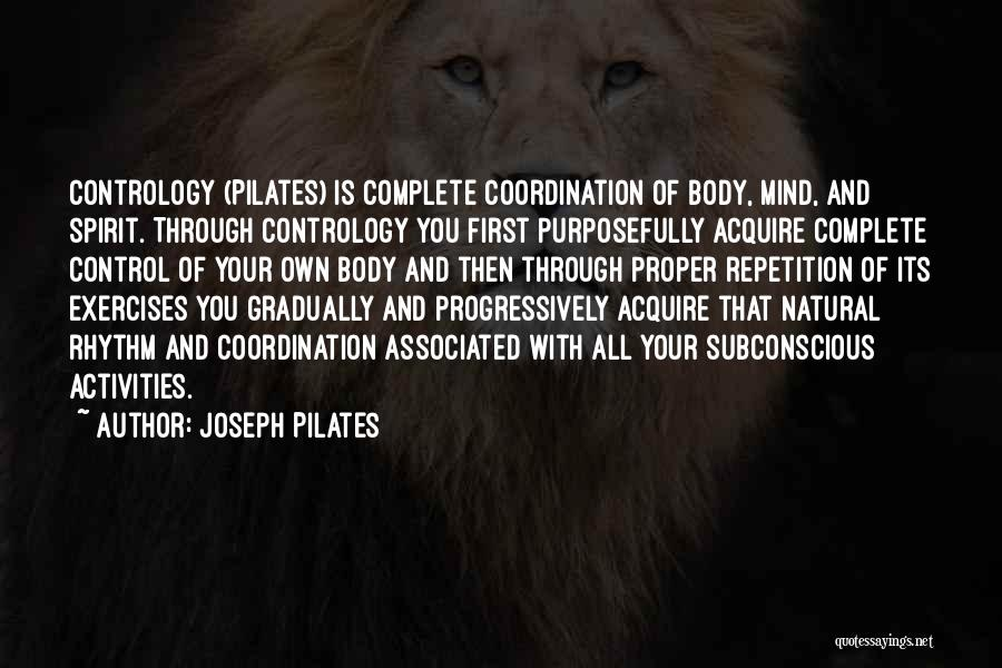 Joseph Pilates Quotes 1012138