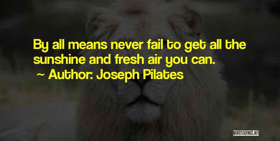 Joseph Pilates Quotes 1070997