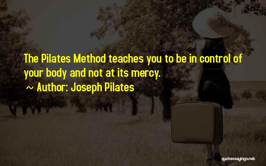 Joseph Pilates Quotes 107185
