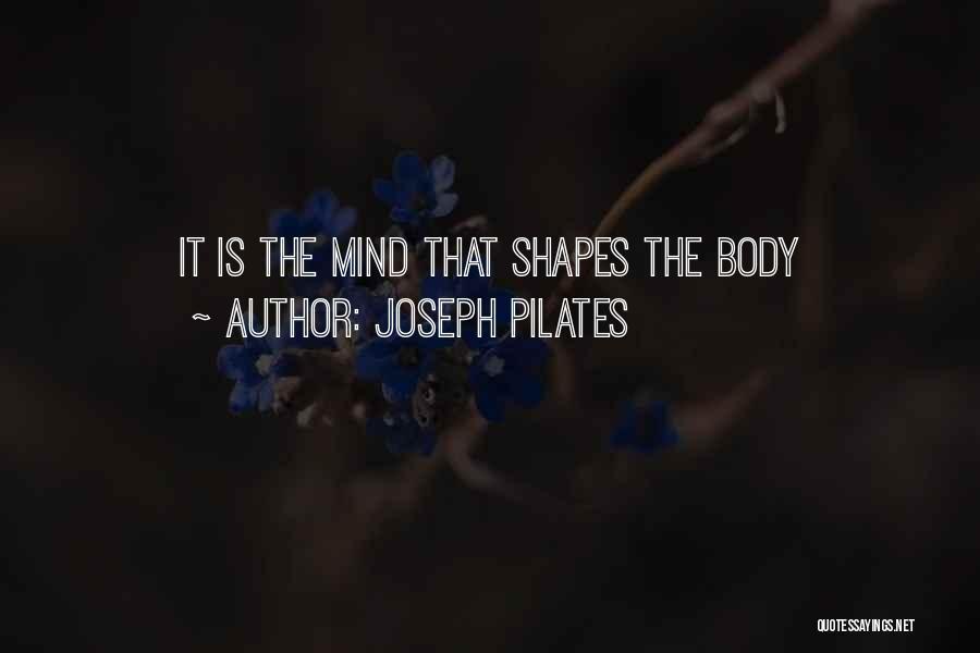 Joseph Pilates Quotes 1170384