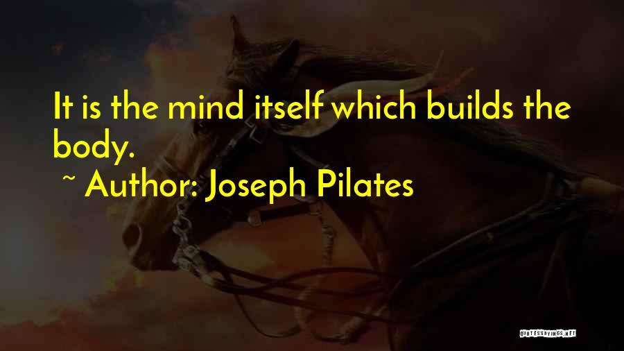 Joseph Pilates Quotes 133585