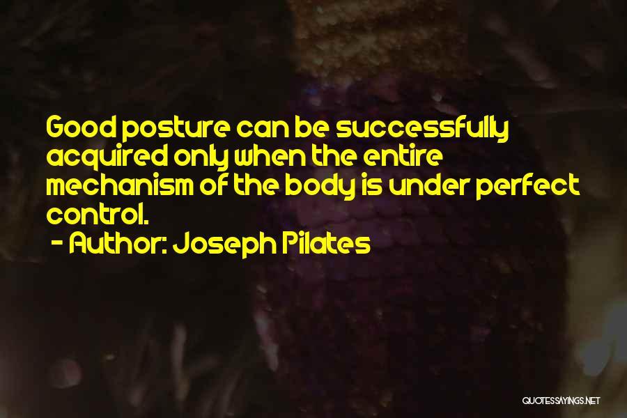 Joseph Pilates Quotes 1357189