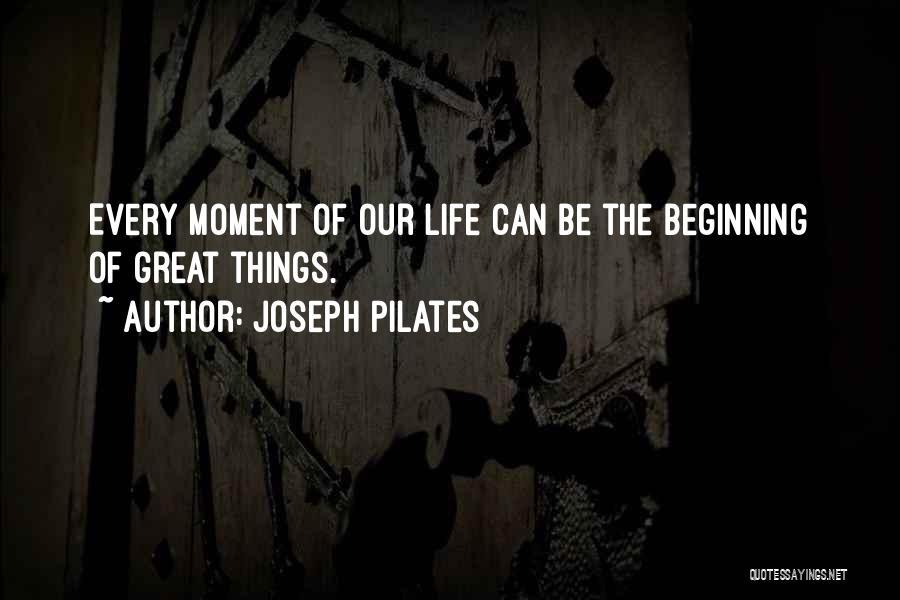 Joseph Pilates Quotes 1515834