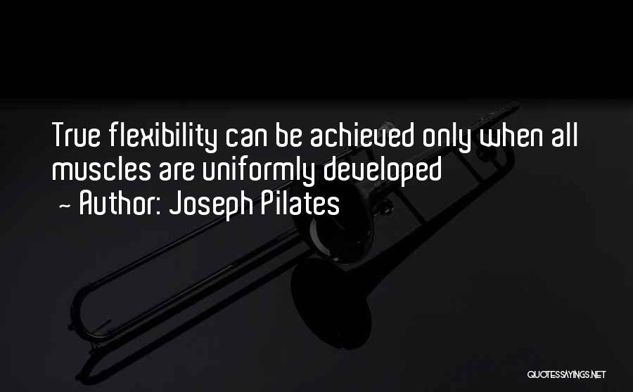 Joseph Pilates Quotes 1675252