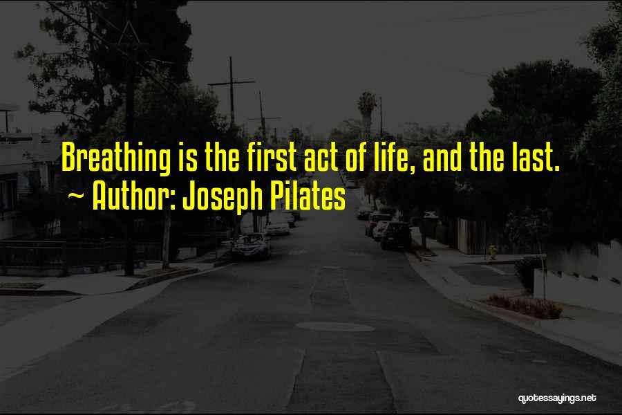Joseph Pilates Quotes 1830331