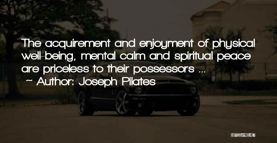 Joseph Pilates Quotes 1845366