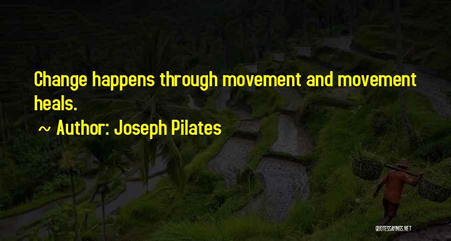 Joseph Pilates Quotes 2063811