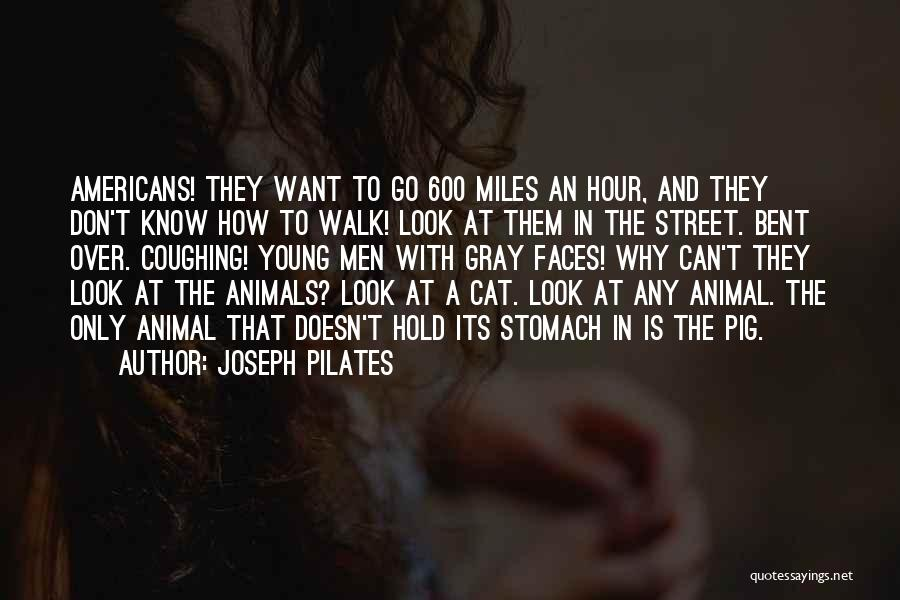 Joseph Pilates Quotes 2132632