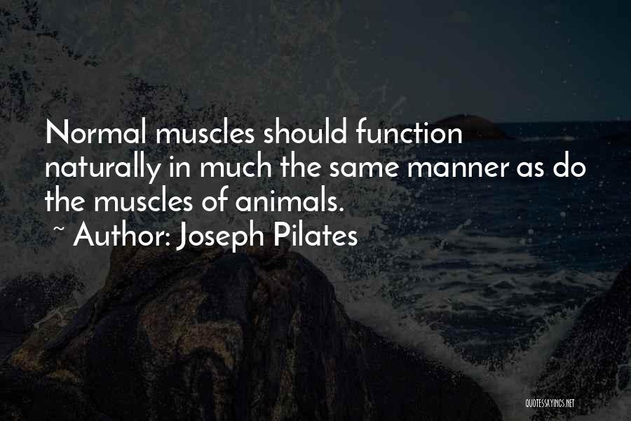 Joseph Pilates Quotes 2147214