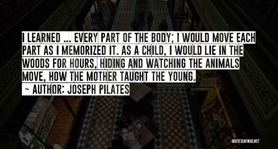 Joseph Pilates Quotes 2251564