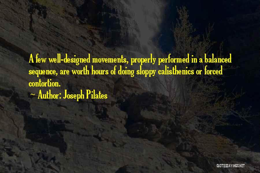 Joseph Pilates Quotes 2254377