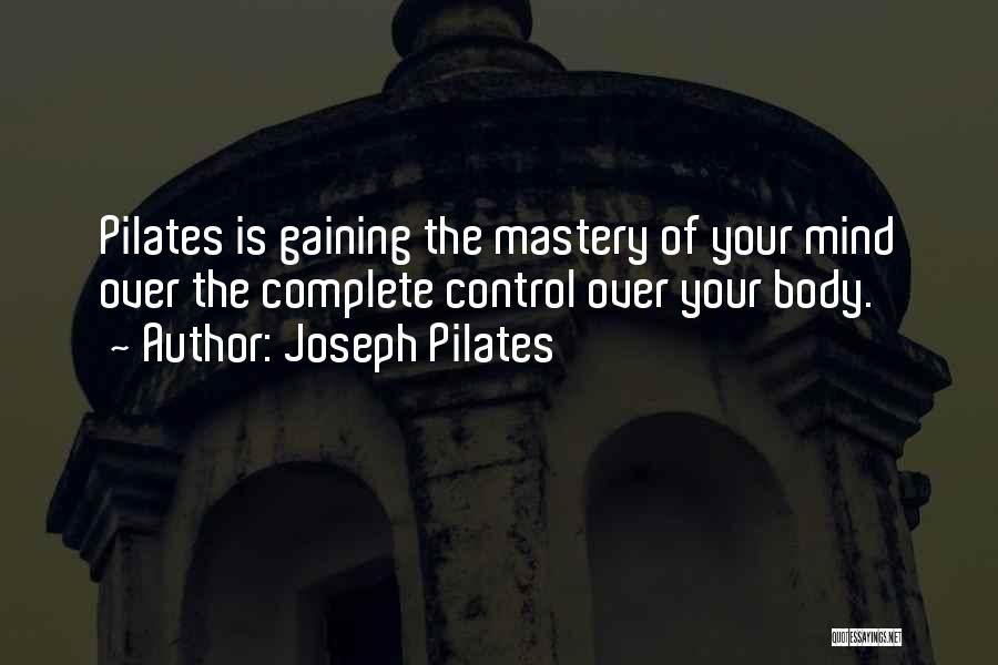 Joseph Pilates Quotes 303892