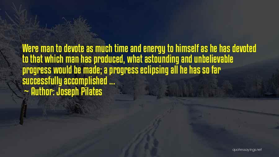 Joseph Pilates Quotes 489347