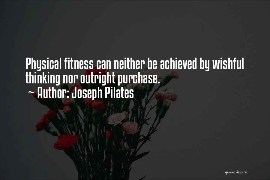Joseph Pilates Quotes 581660