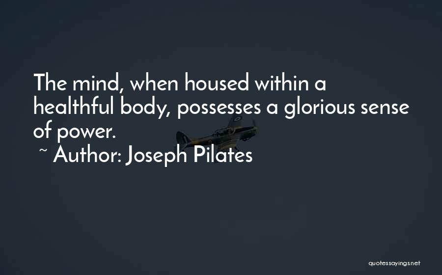 Joseph Pilates Quotes 961706