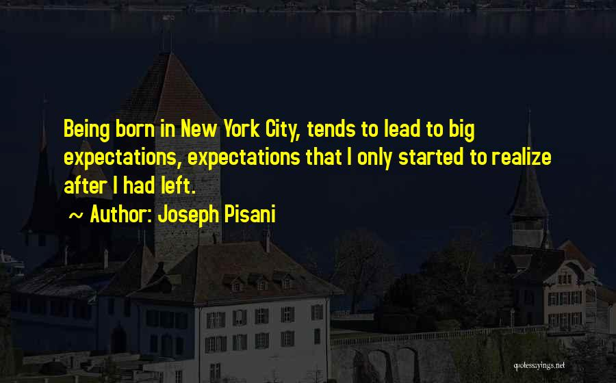 Joseph Pisani Quotes 155342