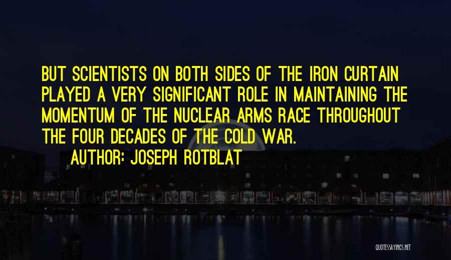 Joseph Rotblat Quotes 114825