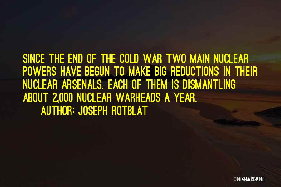 Joseph Rotblat Quotes 1219999