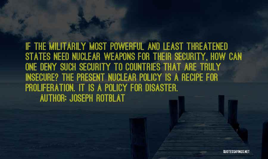 Joseph Rotblat Quotes 123657