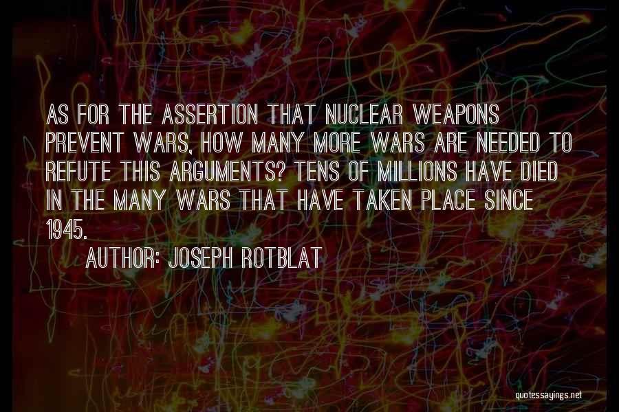 Joseph Rotblat Quotes 1264208
