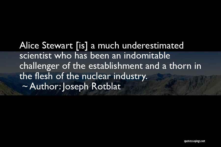 Joseph Rotblat Quotes 1373412