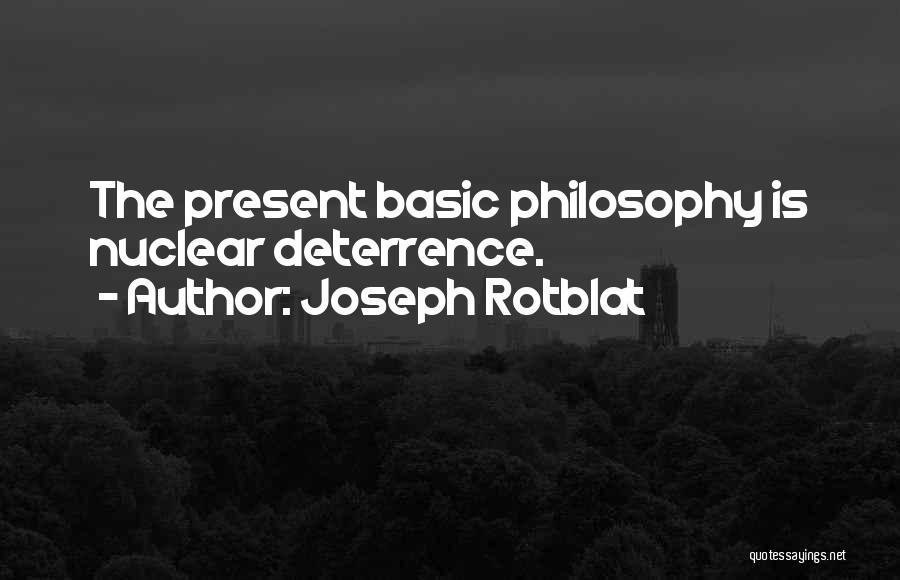 Joseph Rotblat Quotes 154024