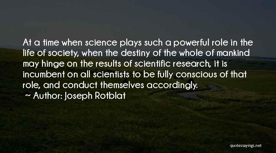 Joseph Rotblat Quotes 1751660