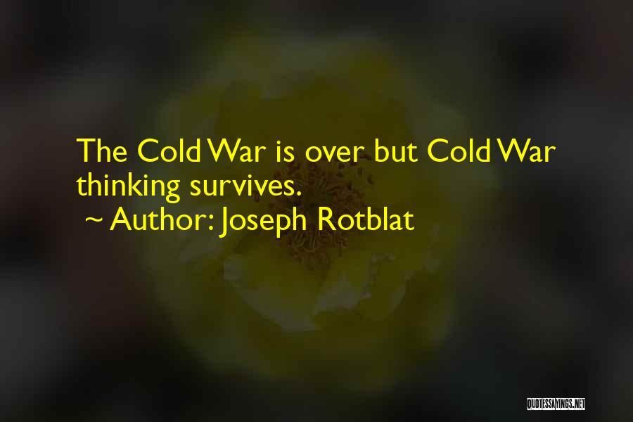 Joseph Rotblat Quotes 1789033