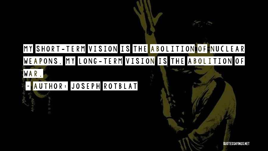 Joseph Rotblat Quotes 1995200