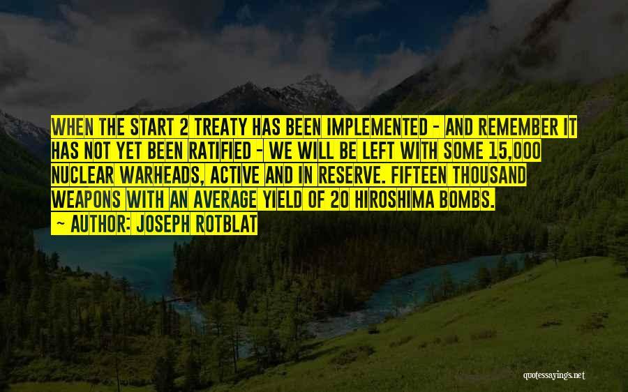Joseph Rotblat Quotes 2053171