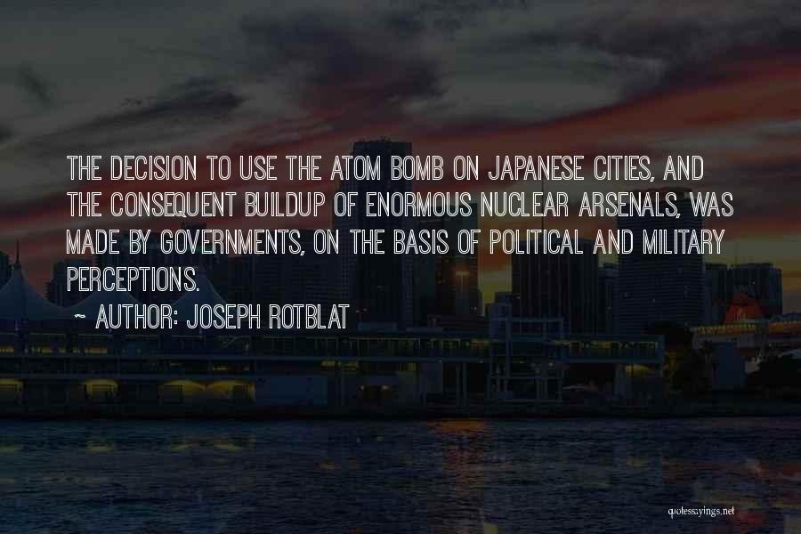 Joseph Rotblat Quotes 2058690