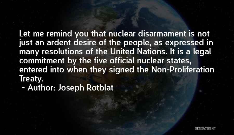 Joseph Rotblat Quotes 2187272