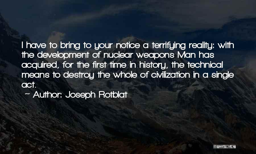 Joseph Rotblat Quotes 2221422