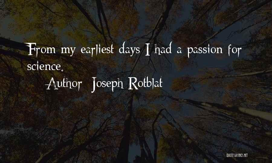 Joseph Rotblat Quotes 450418