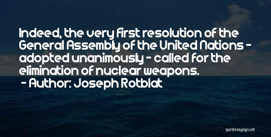 Joseph Rotblat Quotes 671198
