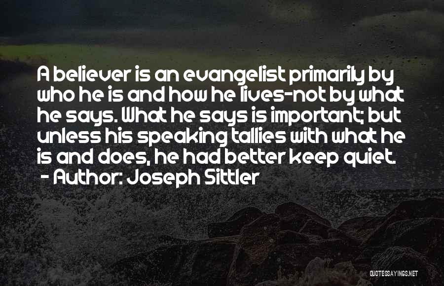 Joseph Sittler Quotes 470013